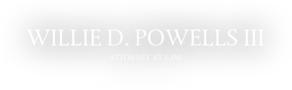 Law Offices of Willie Powells III and Associates, PLLC